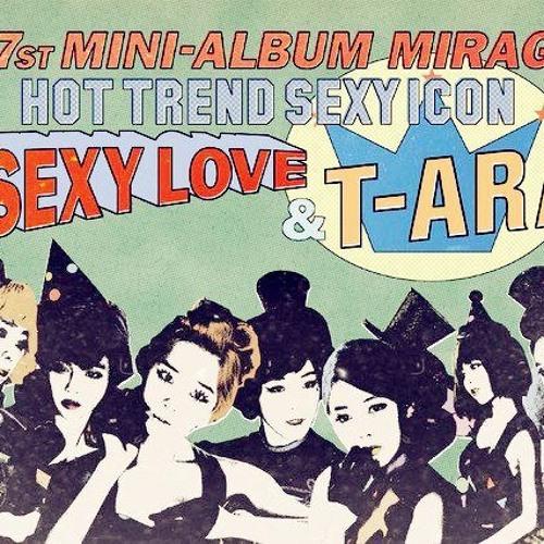 T-ara - Sexy Love (remix version)
