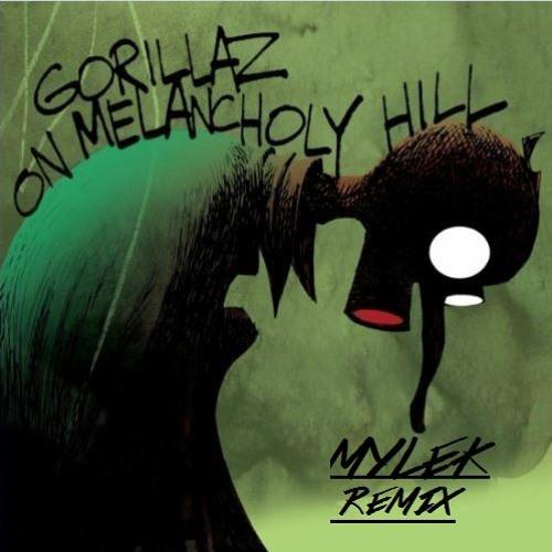 Gorillaz - On Melancholy Hill (MYLEK remix)