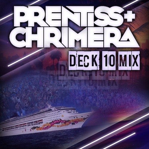 Chrimera - Deck 10 Mix (2013 Groove Cruise DJ Contest Winner) [FREE DOWNLOAD]