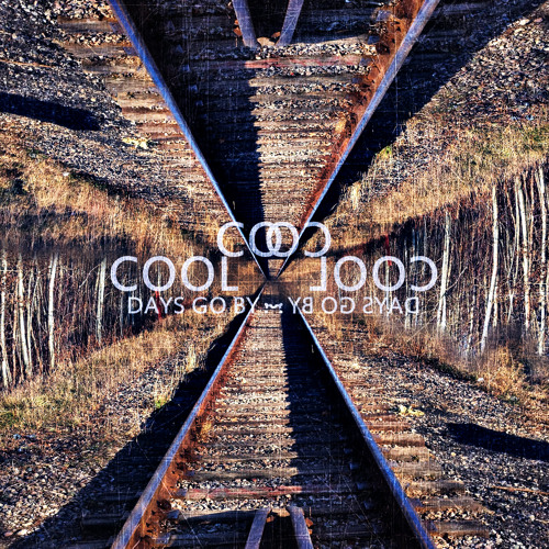 Coolcoolcool - Days Go By