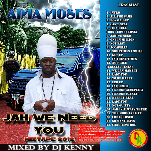 "Dj kenny-Aima moses ""jah we need you"" Mixtape ""FREE DOWNLOAD"""