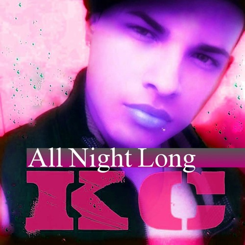KC -  All Night Long (MidNight Remix)