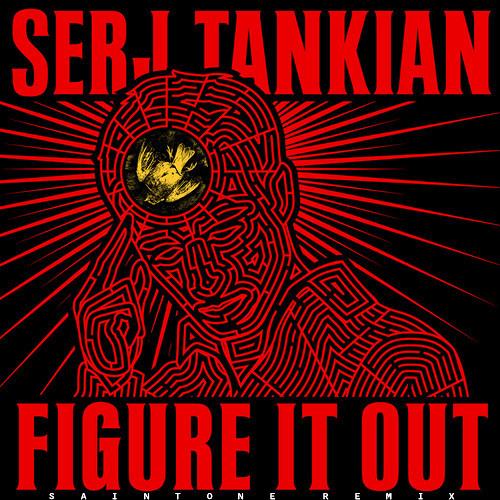 Figure It Out by Serj Tankian (Saintone Remix)