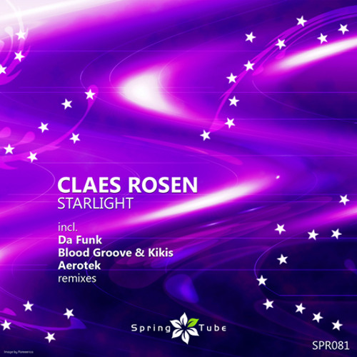 Claes Rosen - Starlight (Blood Groove & Kikis Remix)