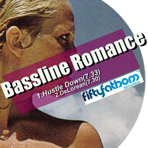 Bassline Romance - Hustle Down (Preview)