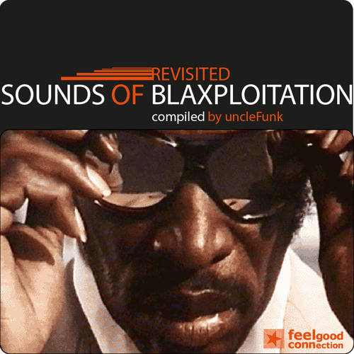 dj uncleFunk - Revisited Sounds of Blaxploitation (mixtape)