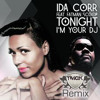 Ida Corr - tonight I`m your DJ (TmgK RMX) snippet