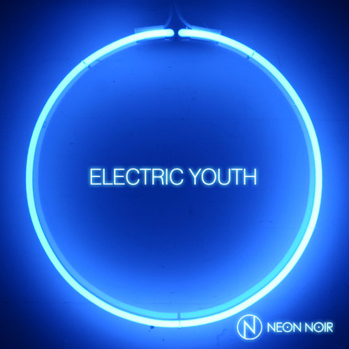 Neon Noir - Electric Youth