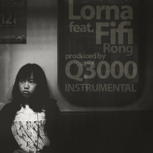 """Lorna""_ feat Fifi Rong _the Instrumental_"