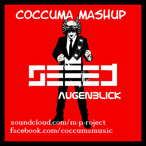 Seeed - Augenbling (Coccuma MashUp)