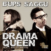 Bups Saggu ft Daljit Mattu - Drama Queen