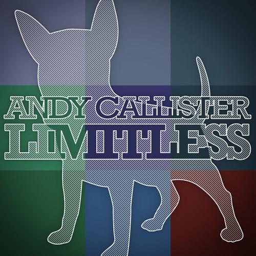 Andy Callister - Limitless (Original Mix)