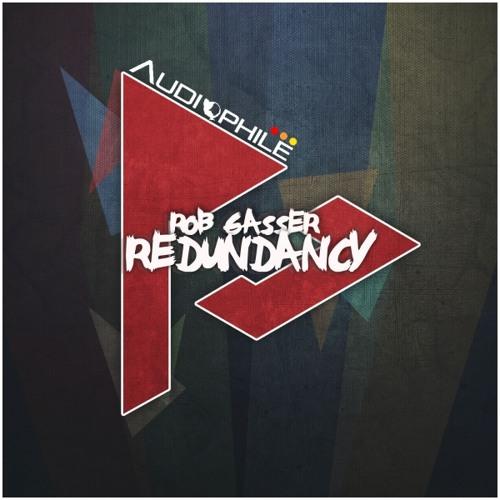 Rob Gasser - Redundancy (Original Mix)