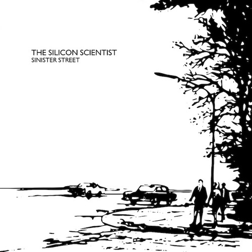 """ANNA 045 - THE SILICON SCIENTIST - Sinister Street 7"""" --- OUT DEC '12"""