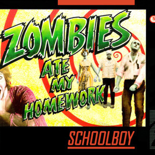 Zombies Ate My Homework by Schoolboy