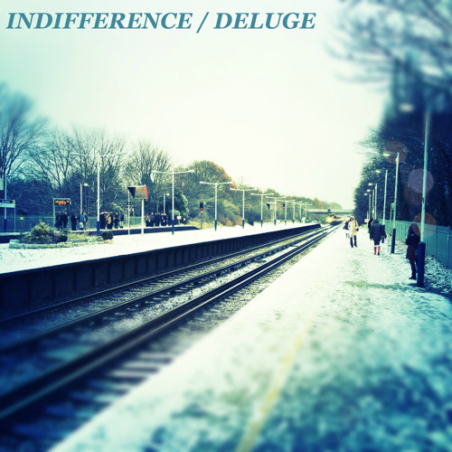 Indifference/Deluge (Free Download via Buy Link)