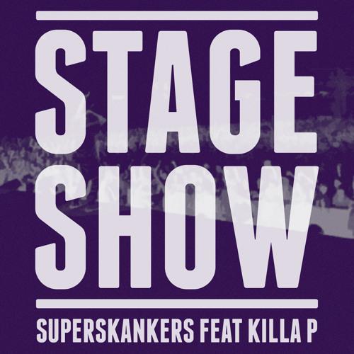 Stage Show feat Killa P