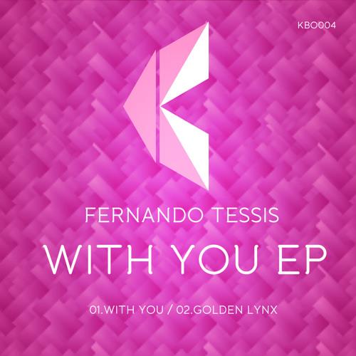 Fernando Tessis - With You / Kombo