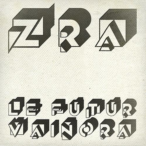 Zzzzra - Le Futur Vaincra EP (snippets)