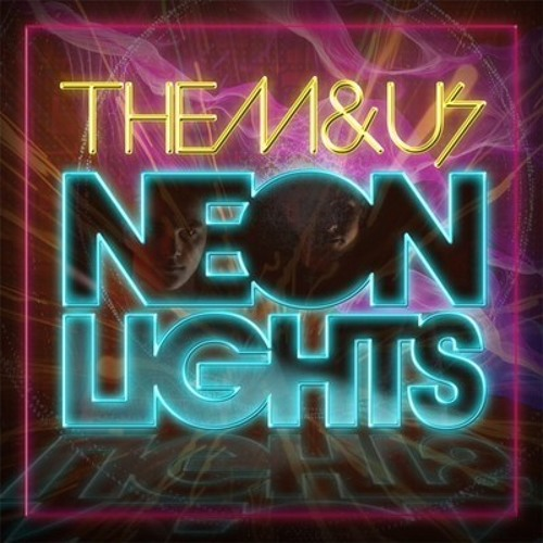 Neon Lights EP [Available to buy now!]