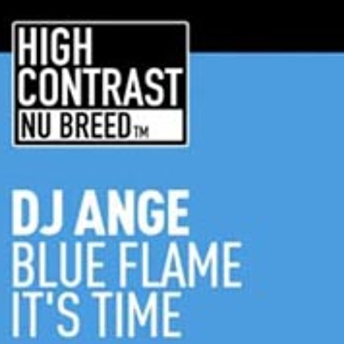 DJ Ange - Blue Flame [High Contrast Nu Breed]