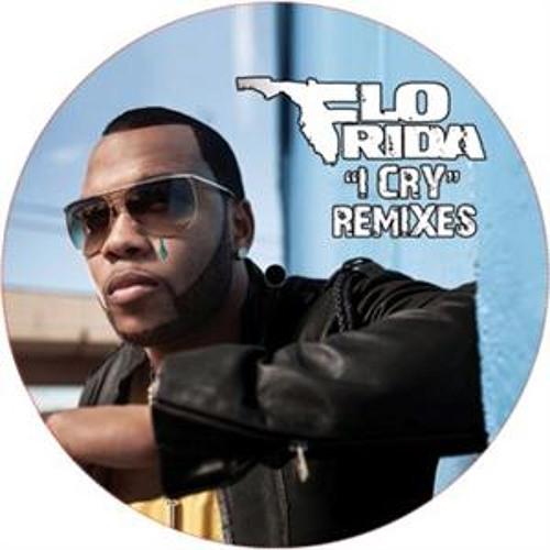 I Cry Flo Rida mash-up **Free Download