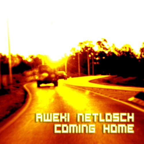 aweki - coming home