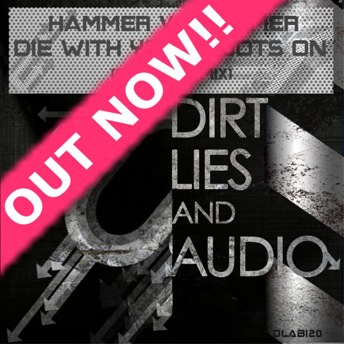 Hammer Vs Hammer - Die With your Boots On (Original Mix) Out Now!