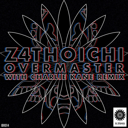 Z4thoichi - Overmaster (Charlie Kane Remix) Out now!