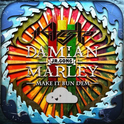 "Skrillex and Damian ""Jr. Gong"" Marley ""Make It Bun Dem"" (Kit Fysto Remix)"
