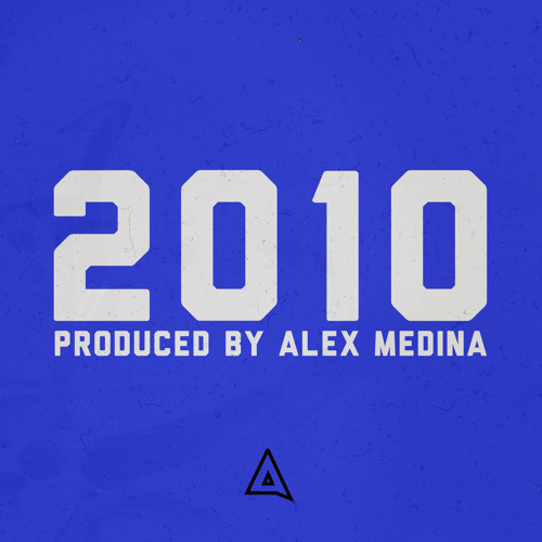 Produced by Alex Medina: 2010 Edition