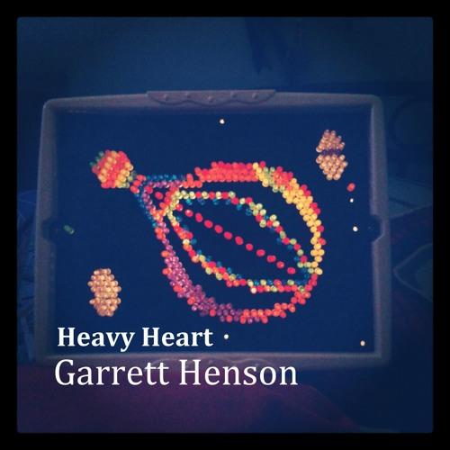 Garrett Henson - Heavy Heart