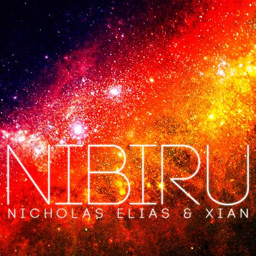 Nicholas Elias & Xian - Nibiru (Original Mix)