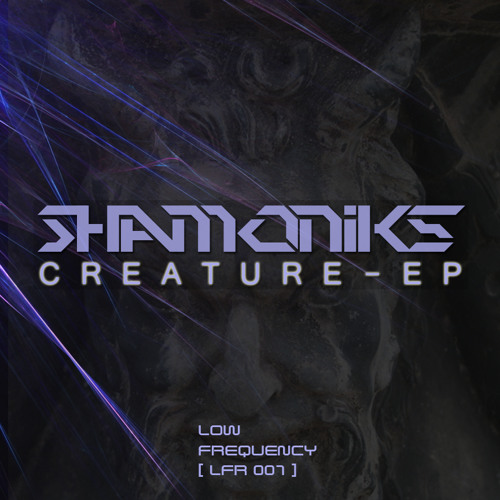 Shamoniks ft. Mesijo - Creature [Shamoniks EP] (BBC Radio 1 featured)