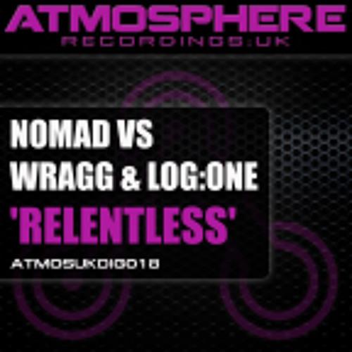 Nomad vs Wragg & Log:One - Relentless