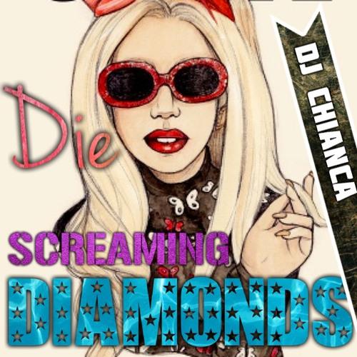 Die Screaming Diamonds - DJ Chianca