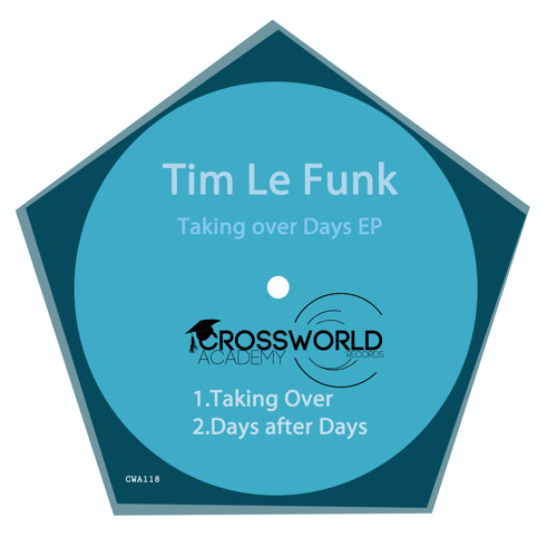 Tim Le Funk - Taking over Days EP