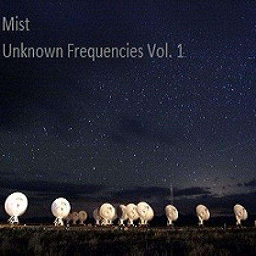 Unknown Frequencies Vol. 1