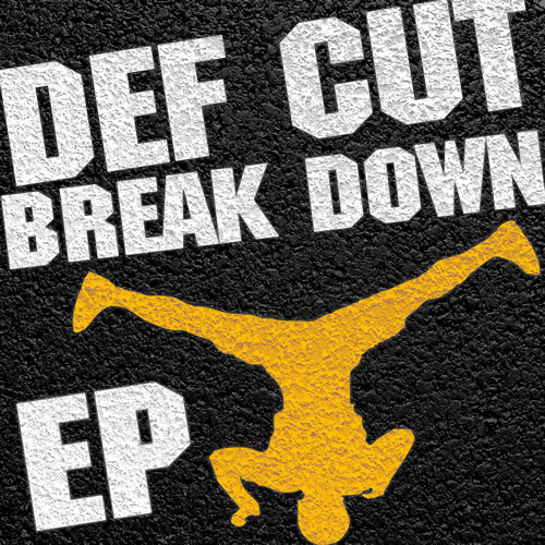 "New Def Cut EP ""Break Down"" out now!! Snippet:"