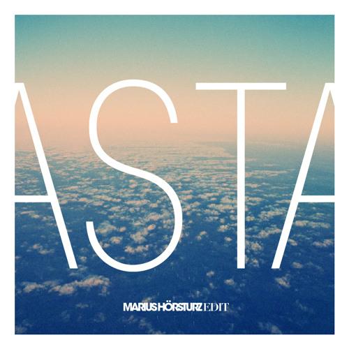 Asta - My Heart Is On Fire (Marius Hoersturz Edit)