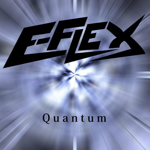 E-Flex - Quantum (Original Mix)