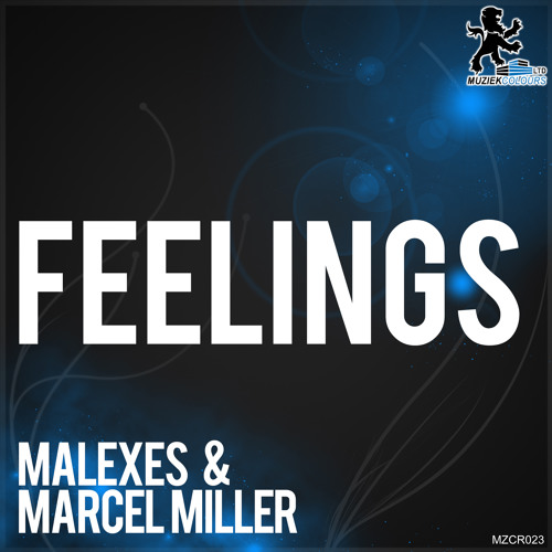 Malexes & Marcel Miller - Feelings (Original Mix) (Preview)
