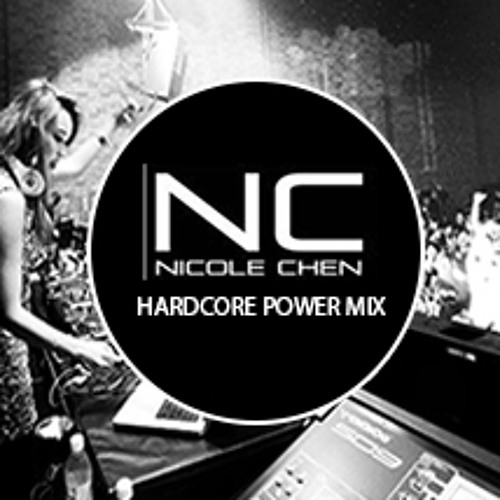 I ♥ Nicole Chen™ - Hardcore Overdrive Power V1