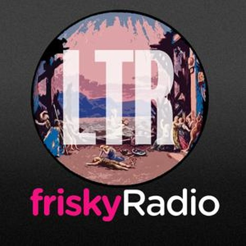/ LTR guest mix for FriskyRadio /