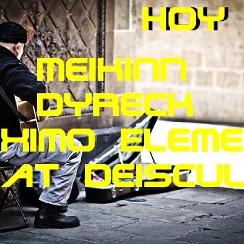 Hoy - MeikinN Dyreck Maximo Elemento (Beat Deiscult)