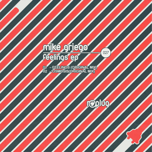 Mike Griego - Feelings (Original Mix)