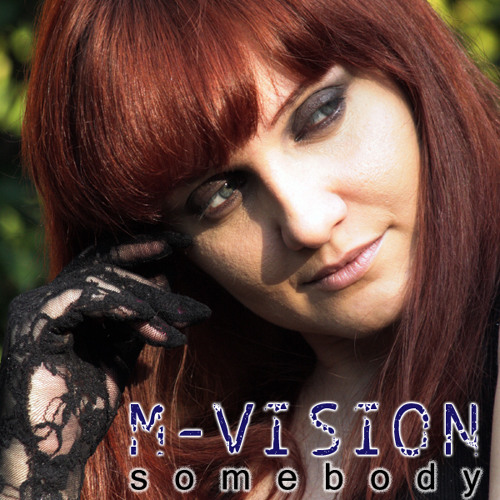 M-Vision - Somebody (MP3 Free Download)