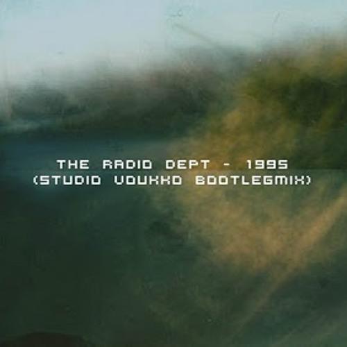 The Radio Dept - 1995 (Studio Voukko Bootleg Mix)