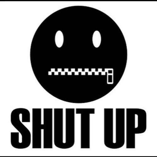 Now Shut Up! (Serge Pigeon) As always, read description :)