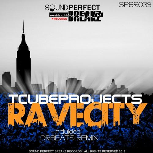 Tcubeprojects  - Ravecity(Original Mix)cooming soon....23-1-2013